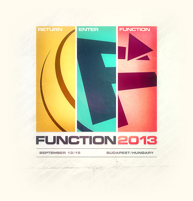 FUNCTION 2013 / September 13-15 / Budapest, Hungary